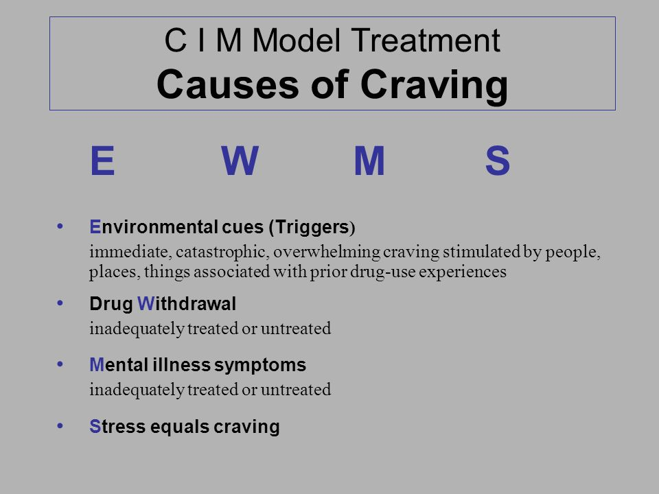 C I M Model Treatment Causes of Craving