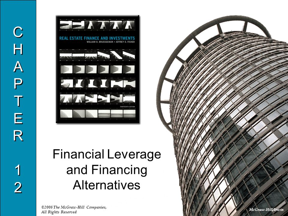 Financial Leverage and Financing Alternatives
