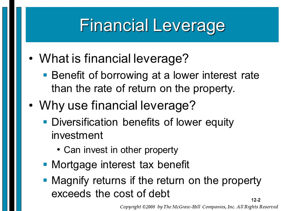 Financial Leverage What is financial leverage