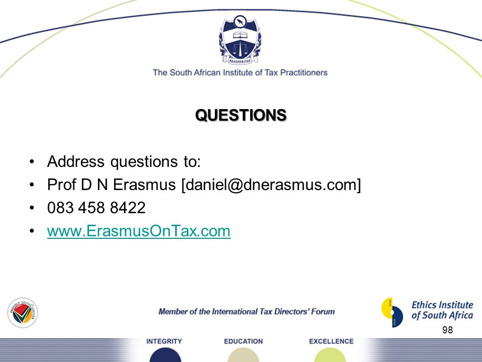 QUESTIONS Address questions to: Prof D N Erasmus