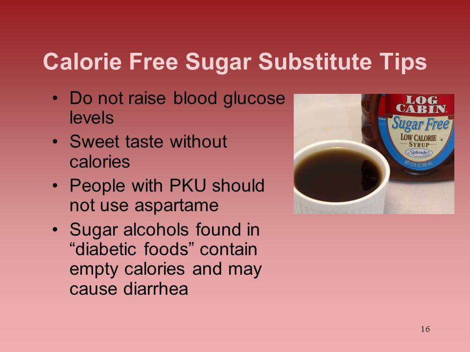 Calorie Free Sugar Substitute Tips