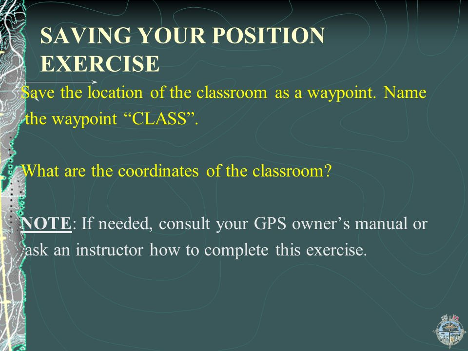 SAVING YOUR POSITION EXERCISE