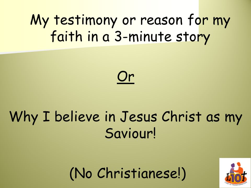 Why I believe in Jesus Christ as my Saviour!