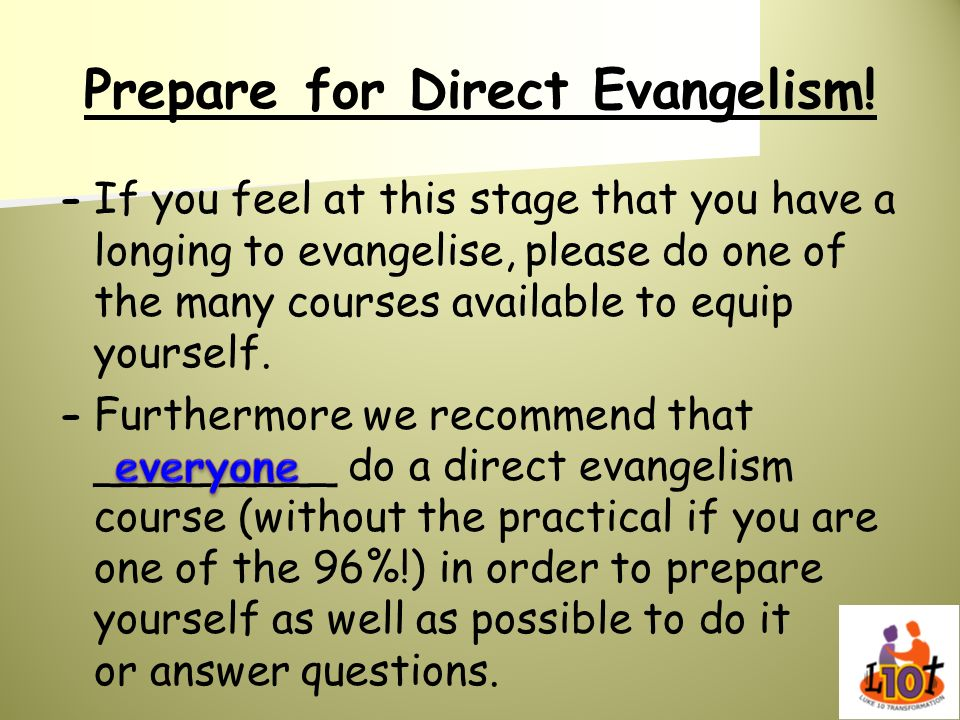 Prepare for Direct Evangelism!