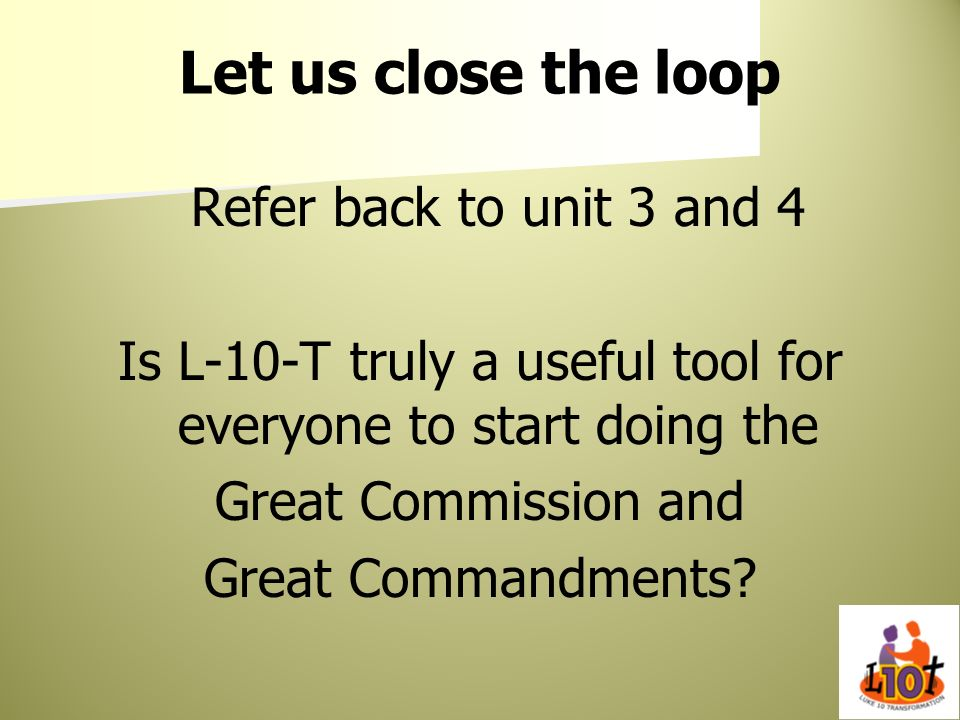 Is L-10-T truly a useful tool for everyone to start doing the