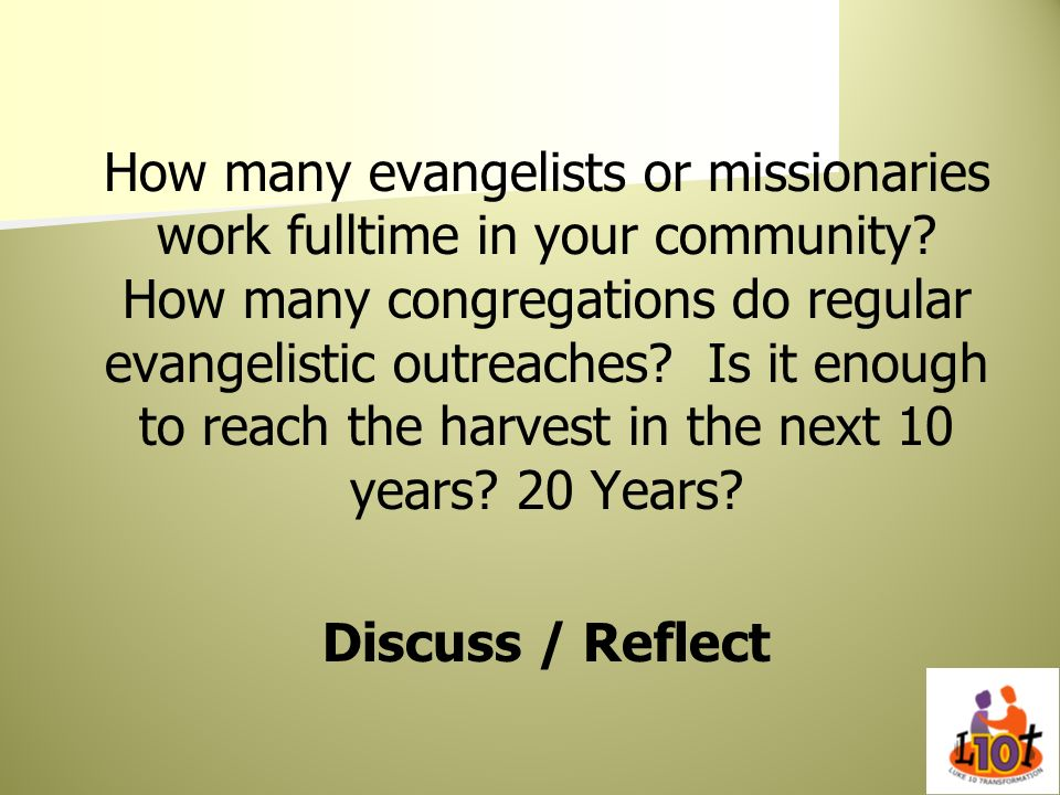 How many evangelists or missionaries work fulltime in your community
