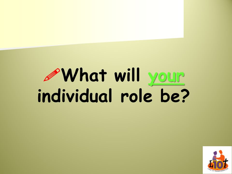 What will your individual role be