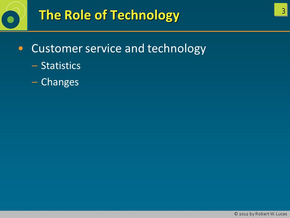 The Role of Technology Customer service and technology Statistics