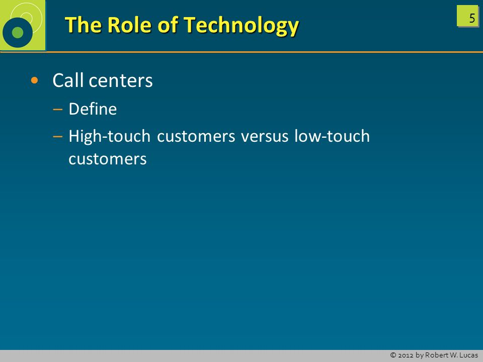 The Role of Technology Call centers Define