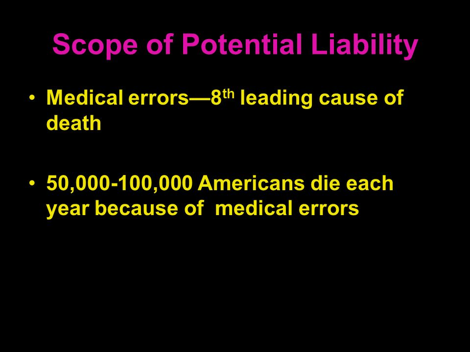 Scope of Potential Liability