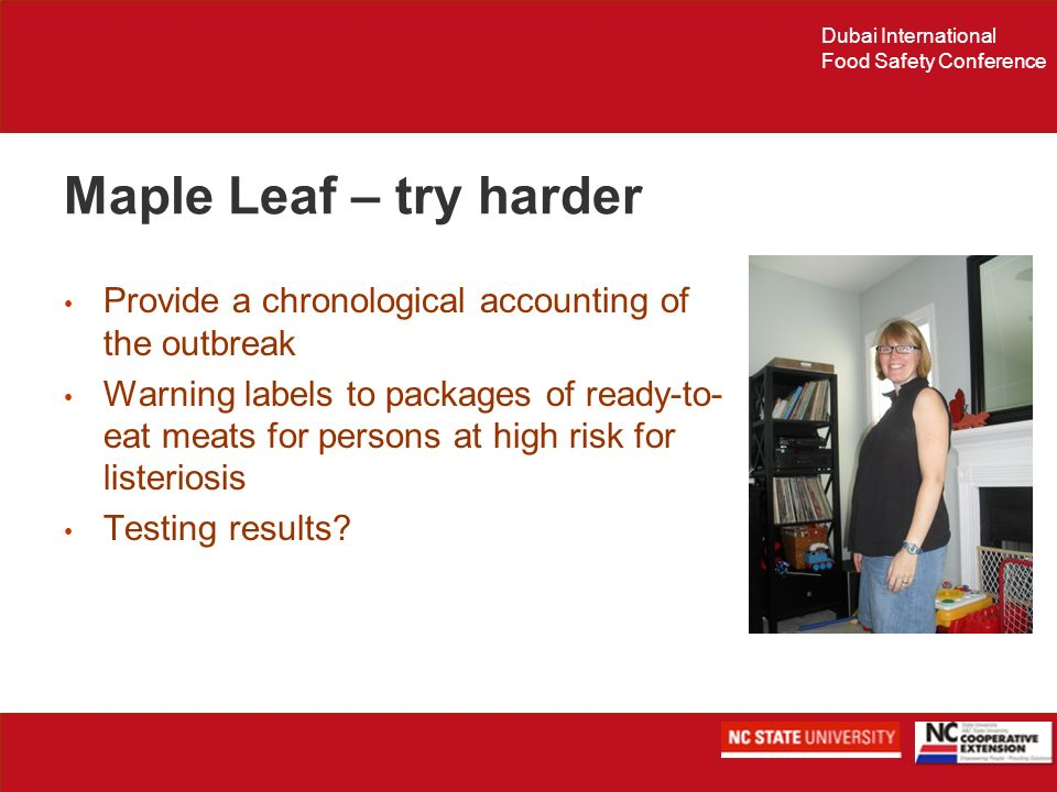 Maple Leaf – try harder Provide a chronological accounting of the outbreak.