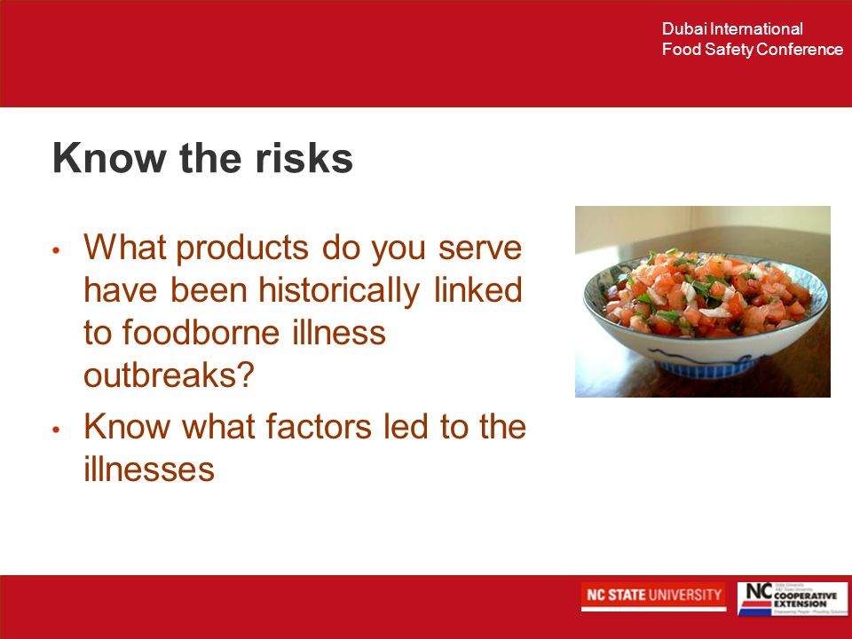 Know the risks What products do you serve have been historically linked to foodborne illness outbreaks