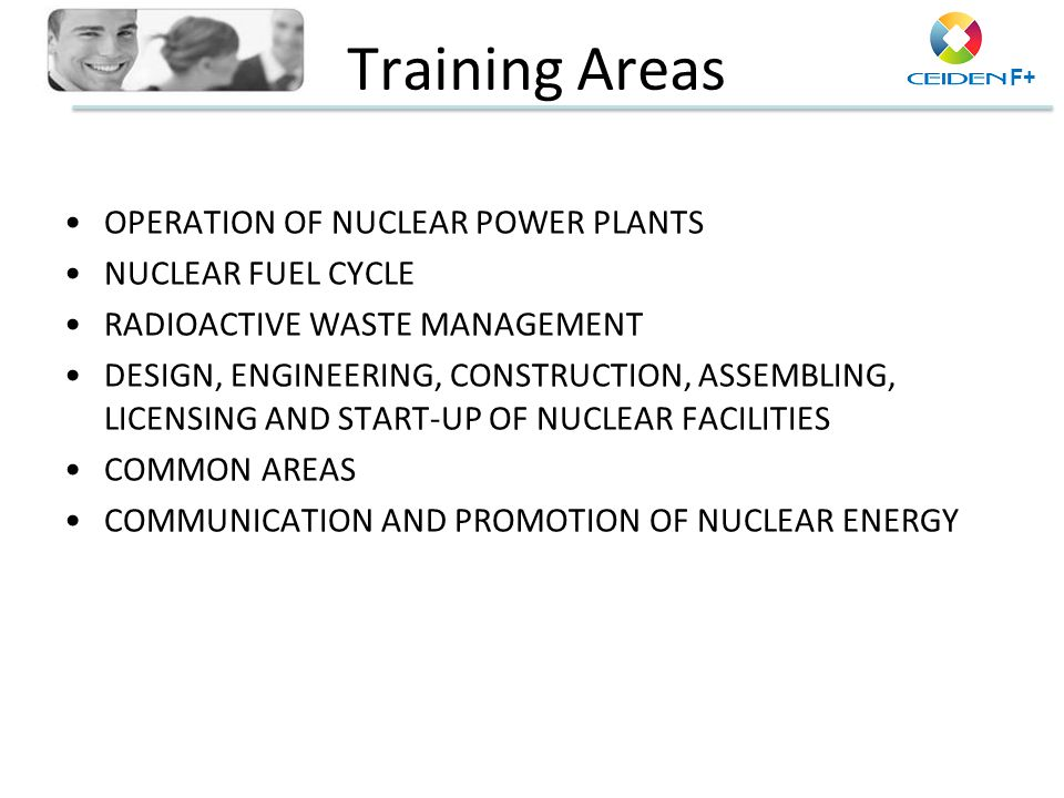 Training Areas OPERATION OF NUCLEAR POWER PLANTS NUCLEAR FUEL CYCLE