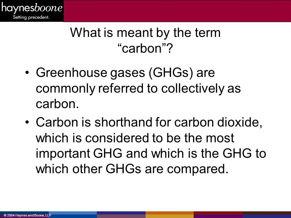 What is meant by the term carbon
