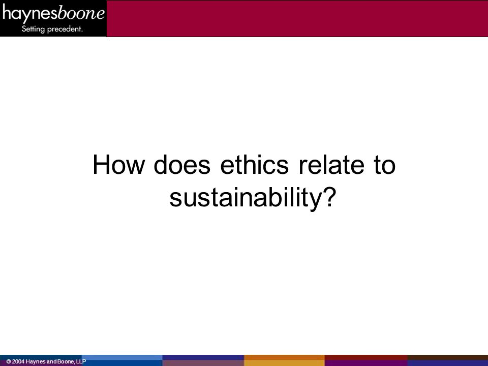 How does ethics relate to sustainability