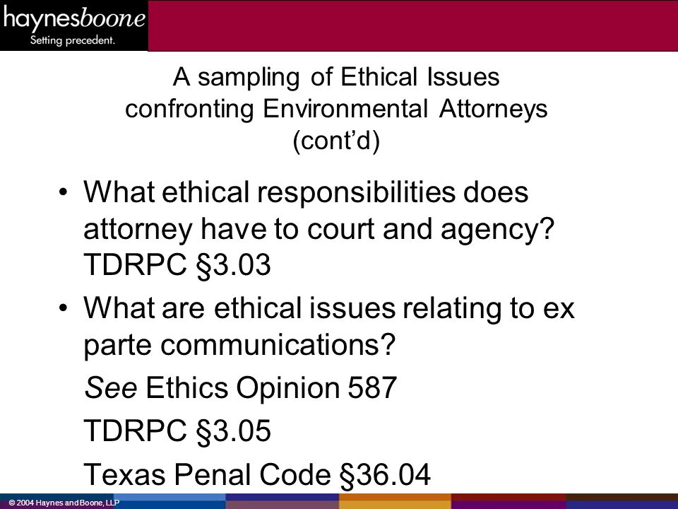 What are ethical issues relating to ex parte communications