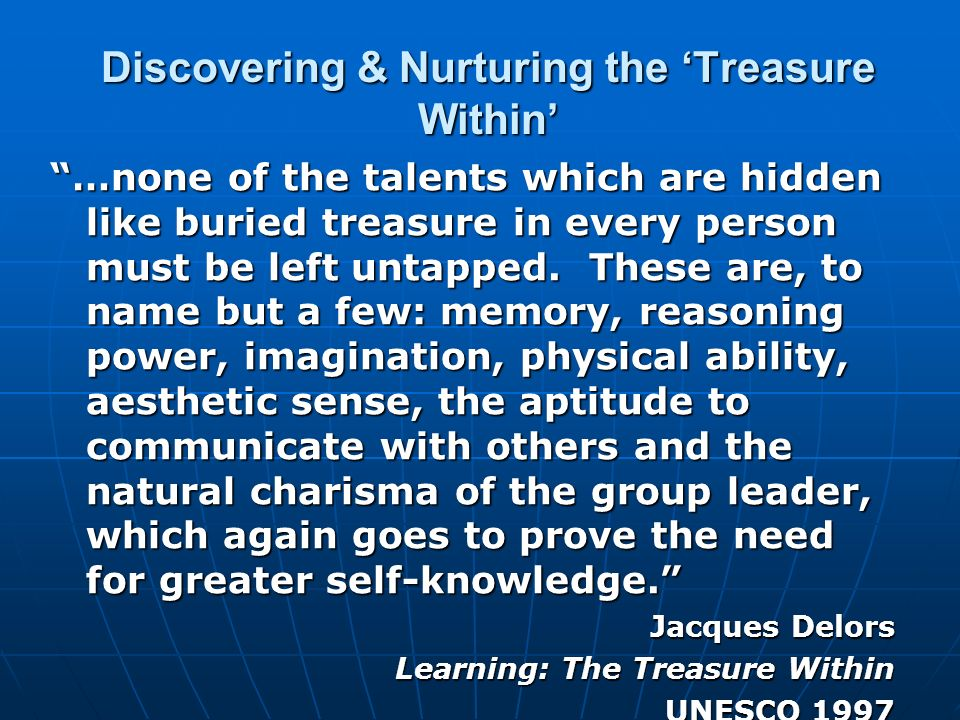 Discovering & Nurturing the 'Treasure Within'