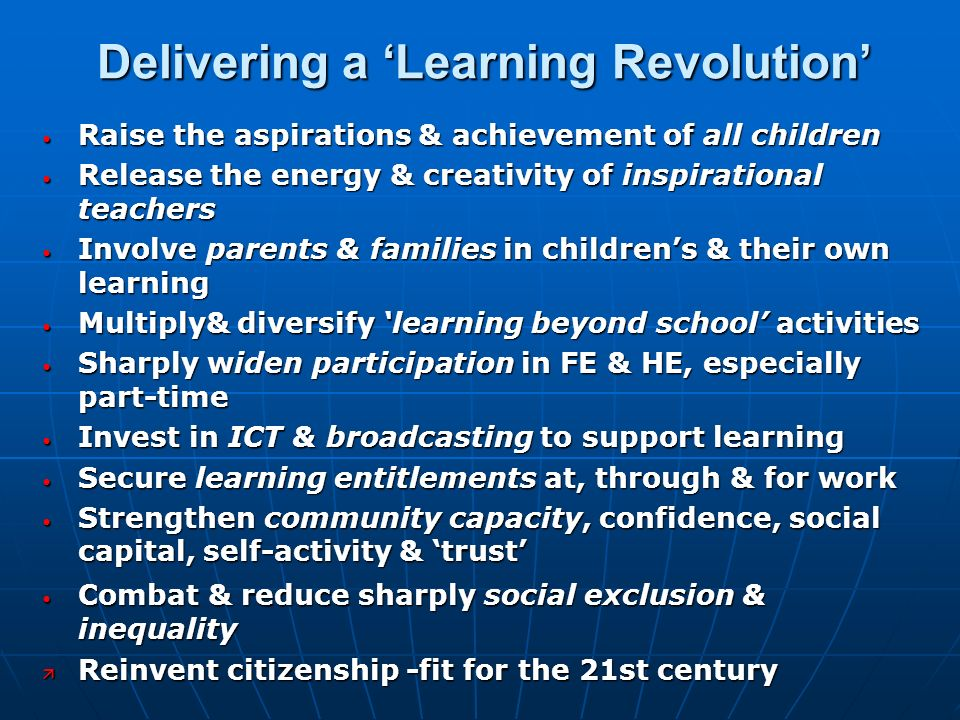 Delivering a 'Learning Revolution'