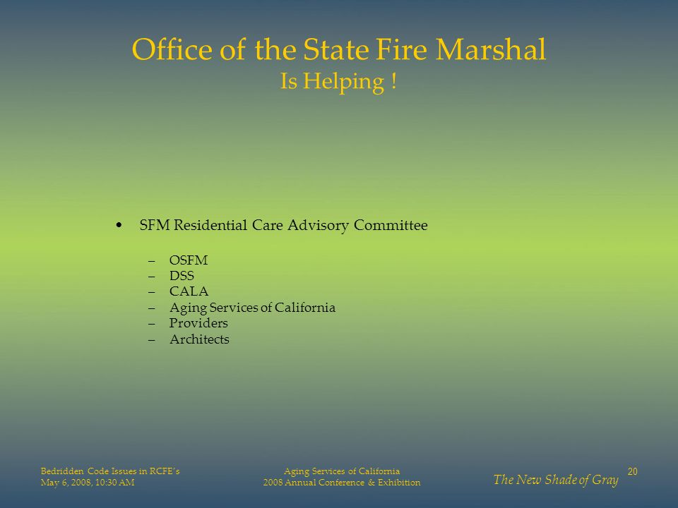 Office of the State Fire Marshal Is Helping !