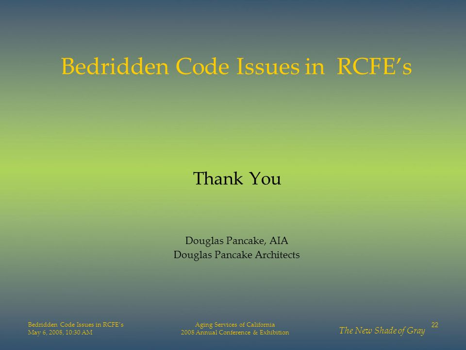 Bedridden Code Issues in RCFE's Thank You