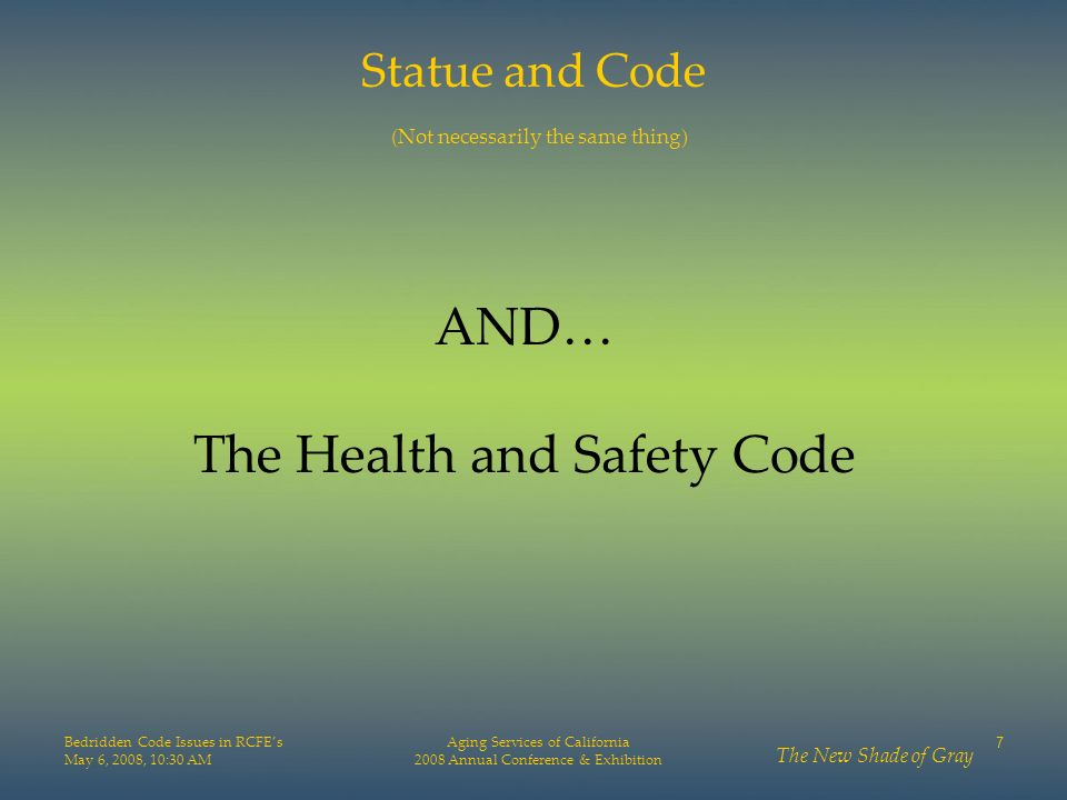 AND… The Health and Safety Code