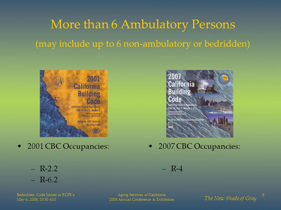More than 6 Ambulatory Persons (may include up to 6 non-ambulatory or bedridden)