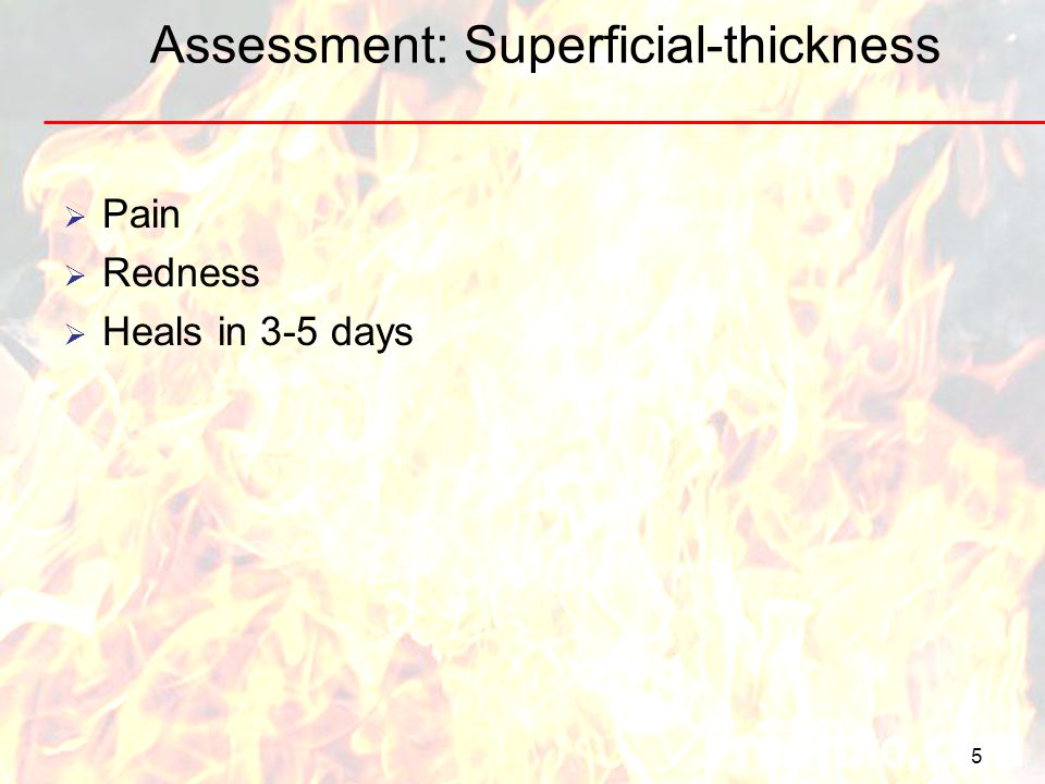 Assessment: Superficial-thickness