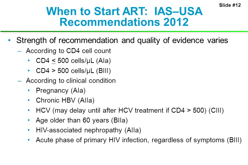 When to Start ART: IAS–USA Recommendations 2012