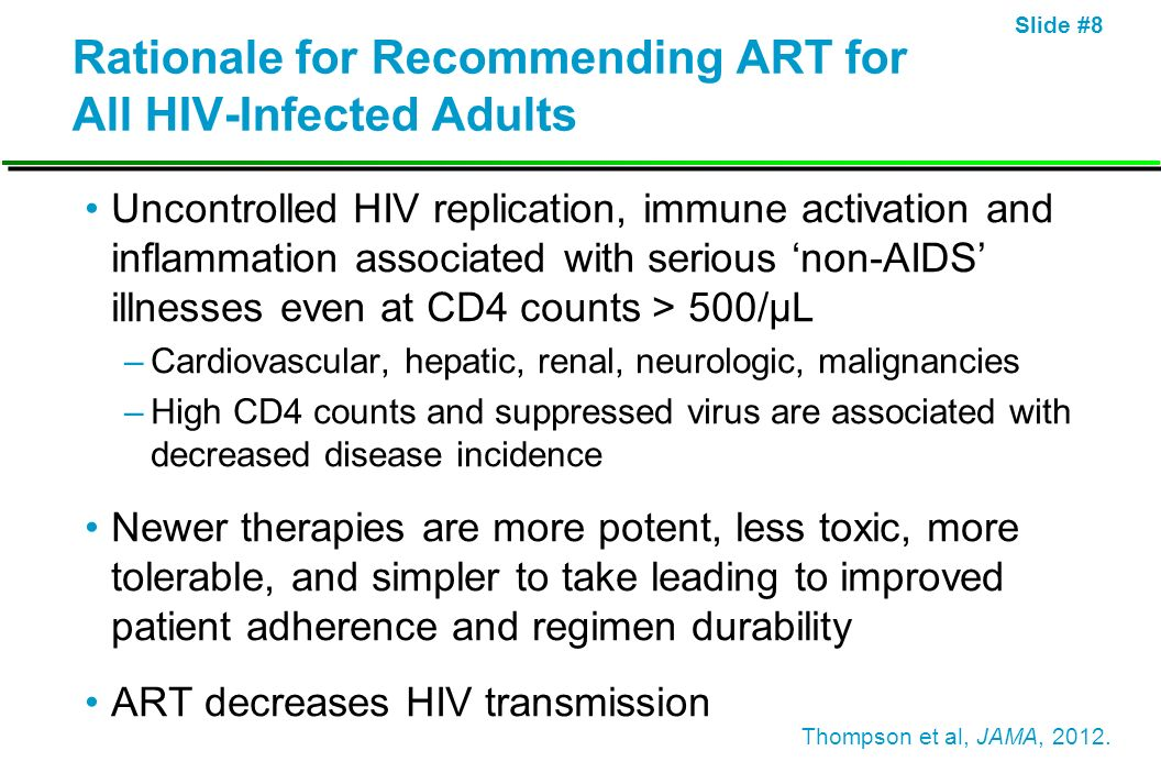 Rationale for Recommending ART for All HIV-Infected Adults