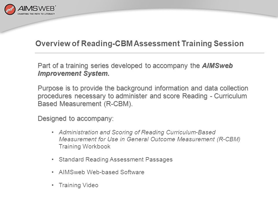 Overview of Reading-CBM Assessment Training Session