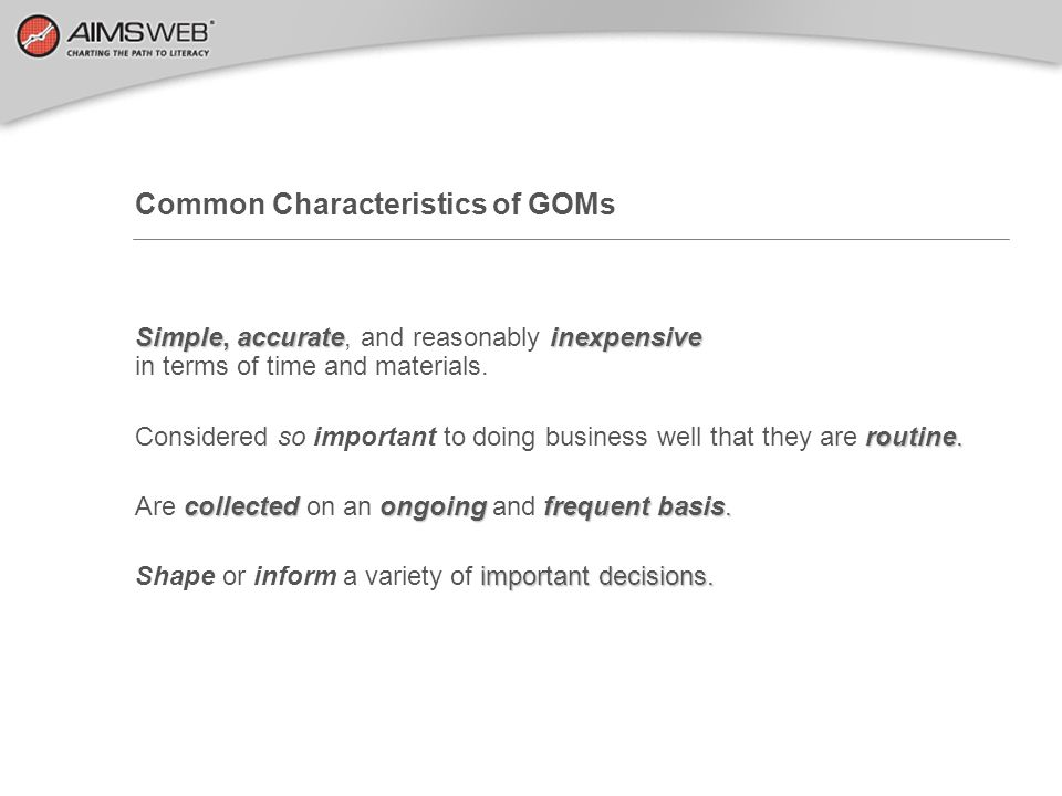 Common Characteristics of GOMs