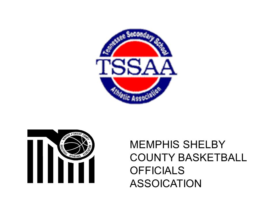 MEMPHIS SHELBY COUNTY BASKETBALL OFFICIALS ASSOICATION