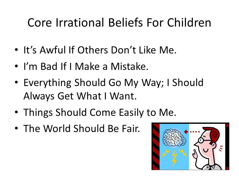 Core Irrational Beliefs For Children