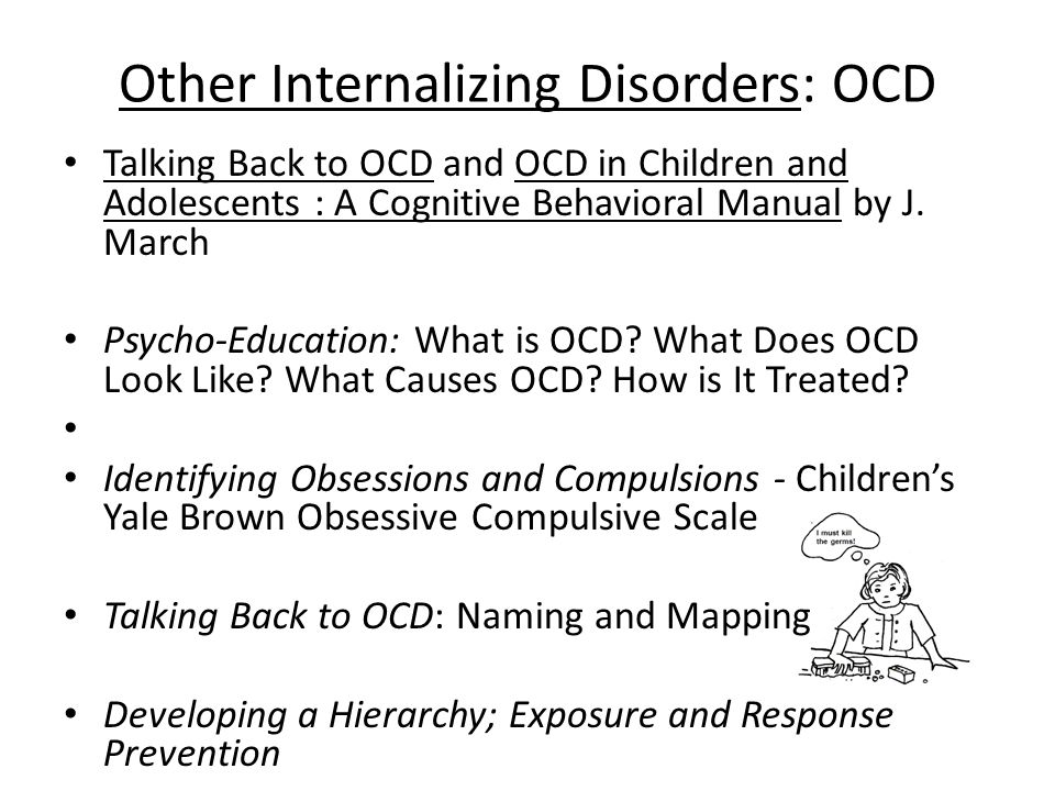 Other Internalizing Disorders: OCD