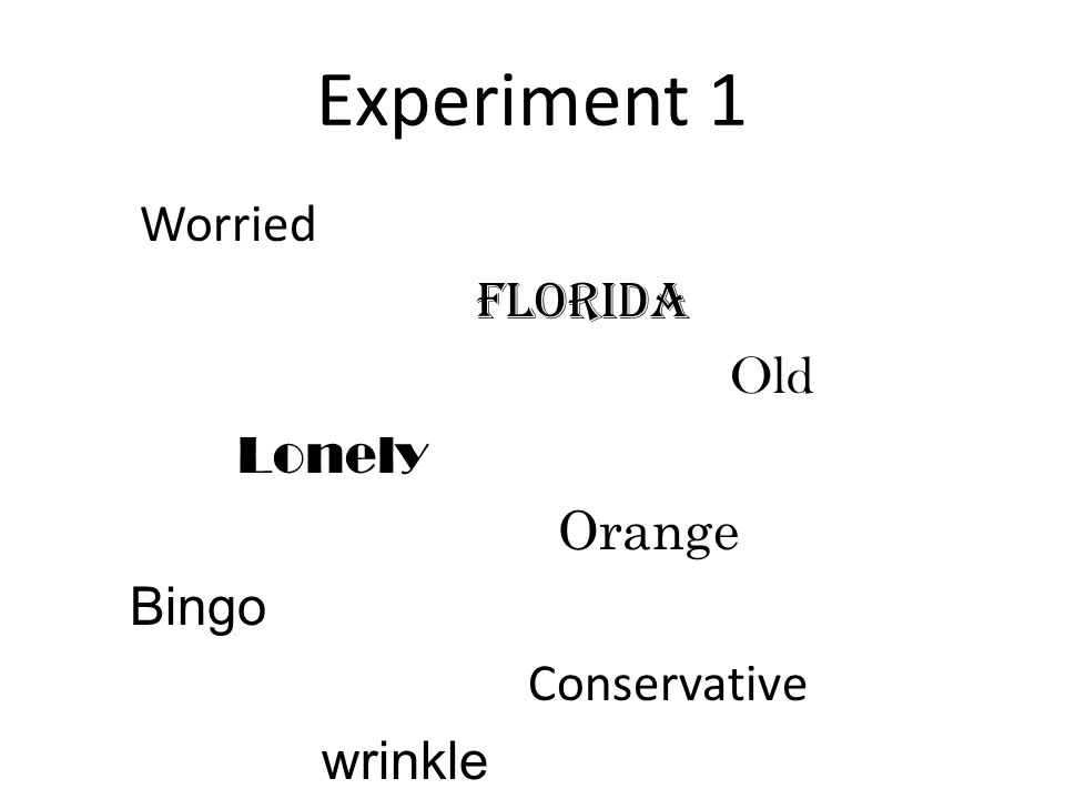 Experiment 1 Florida Old Lonely Orange Bingo Conservative wrinkle