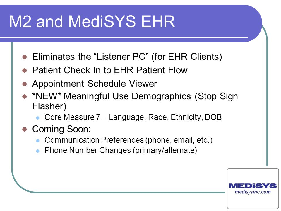 M2 and MediSYS EHR Eliminates the Listener PC (for EHR Clients)