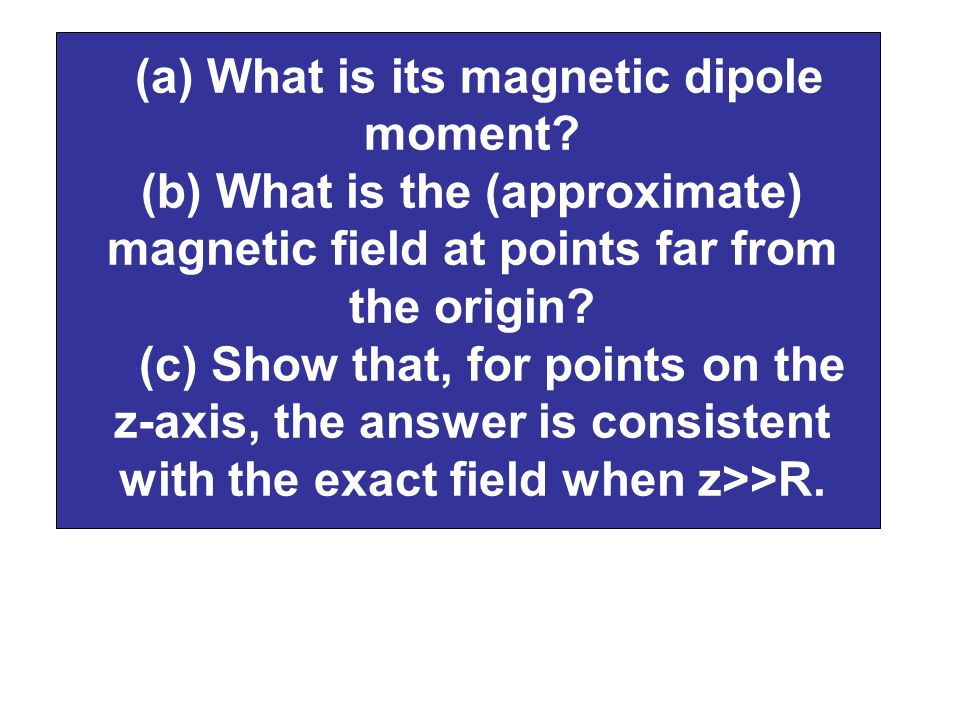 (a) What is its magnetic dipole moment