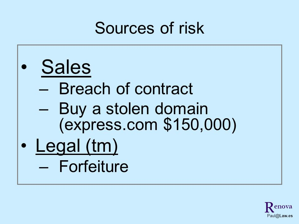 Sales Legal (tm) Sources of risk Breach of contract