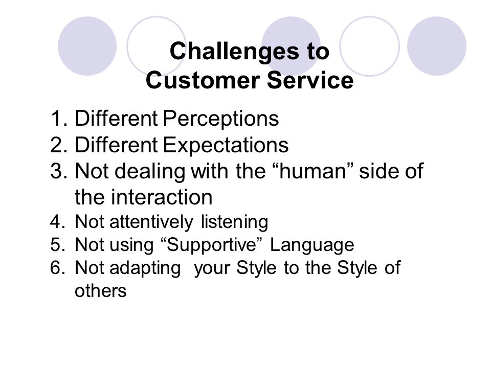 Challenges to Customer Service