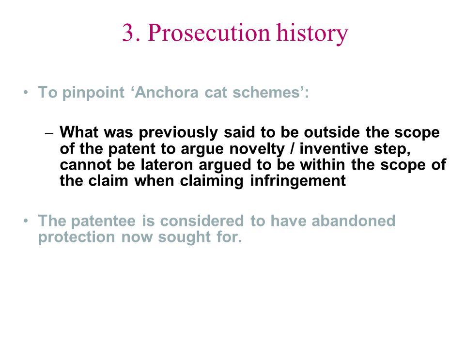 3. Prosecution history To pinpoint 'Anchora cat schemes':