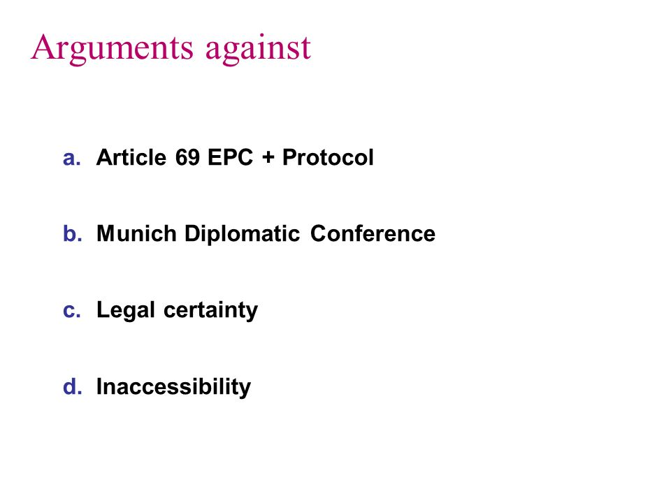 Arguments against Article 69 EPC + Protocol