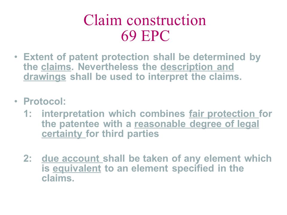 Claim construction 69 EPC