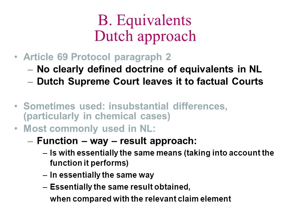 B. Equivalents Dutch approach