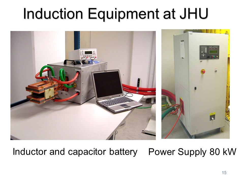 Induction Equipment at JHU