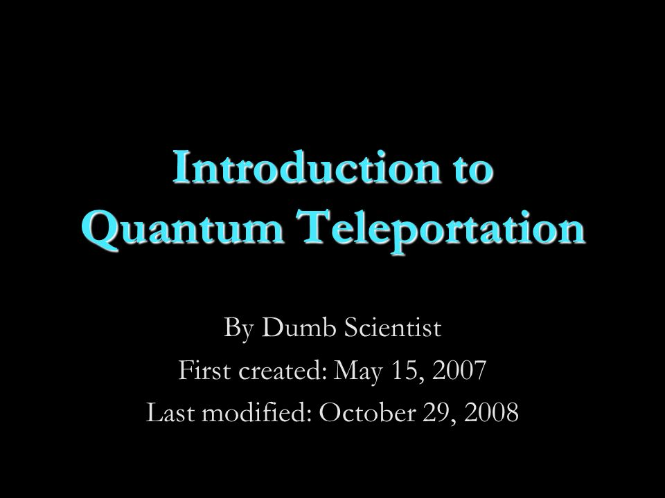 Introduction to Quantum Teleportation