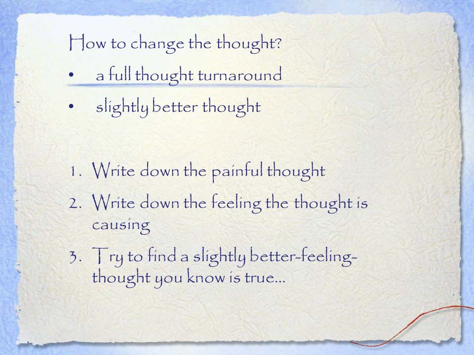 How to change the thought