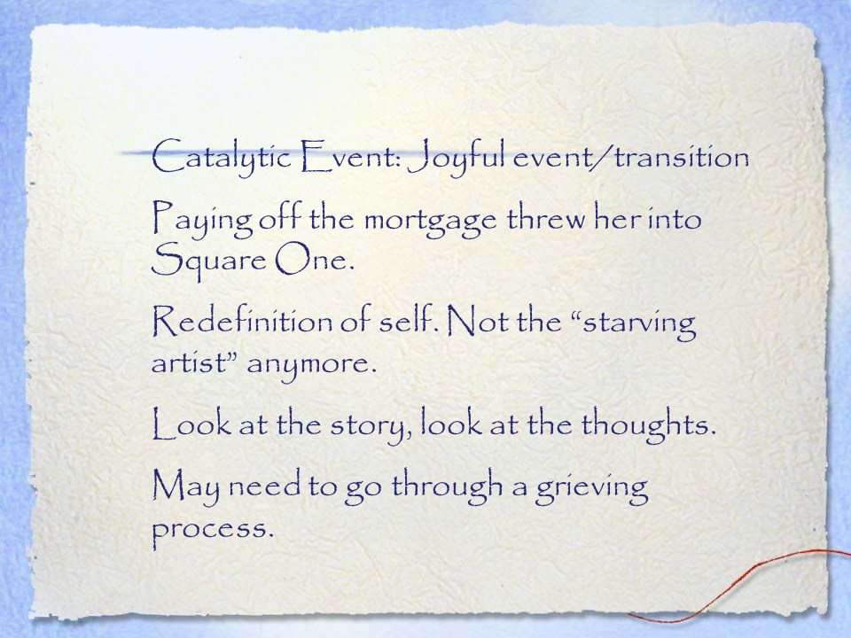 Catalytic Event: Joyful event/transition