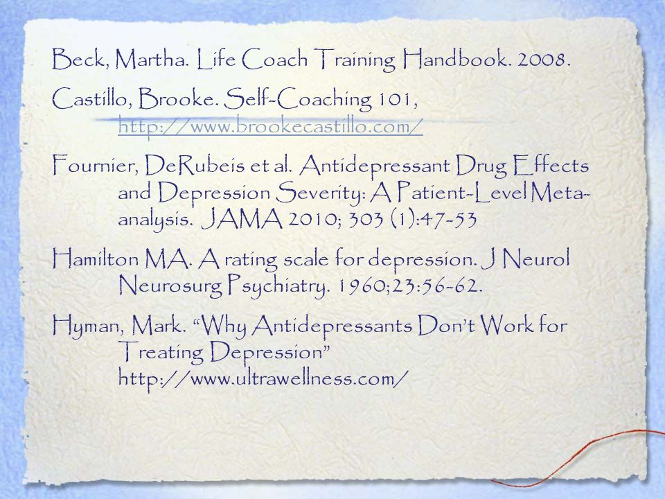 Beck, Martha. Life Coach Training Handbook. 2008.