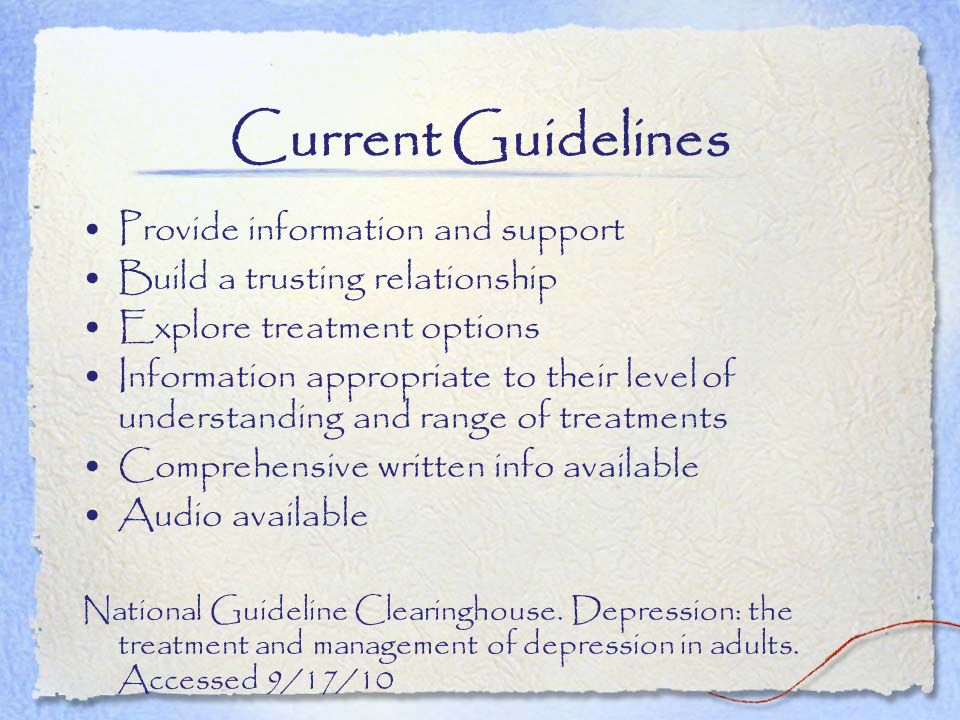 Current Guidelines Provide information and support