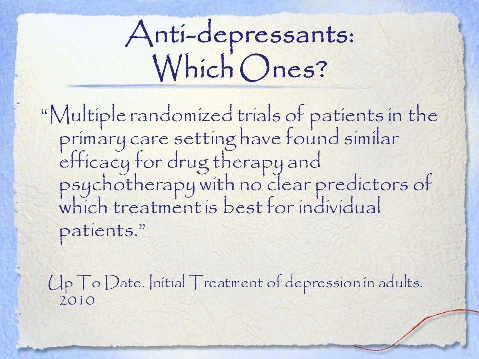 Anti-depressants: Which Ones